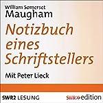 Notizbuch eines Schriftstellers | William Somerset Maugham