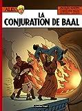 echange, troc Jacques Martin, Michel Lafon, Christophe Simon - Alix, Tome 30 : La conjuration de Baal
