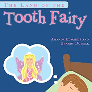 The Land of the Tooth Fairy Audiobook