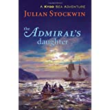 The Admiral's Daughter: A Kydd Sea Adventure (Kydd Sea Adventures) ~ Julian Stockwin