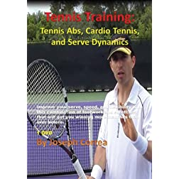 Tennis Training: Tennis Abs, Cardio Tennis, and Serve Dynamics