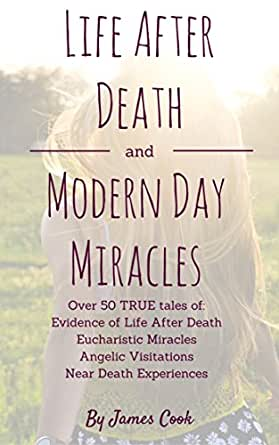 The Near Death Experience as Evidence for Life After Death