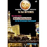 GA Is For Bitches - Sports Betting Guide Color Version: The Must Have Sports Betting Guide For The Winningly Challenged