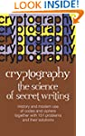 Cryptography (Science of Secret Writing)