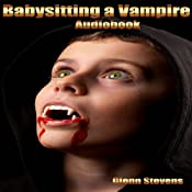 Babysitting a Vampire | [Glenn Stevens]