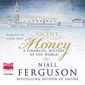 The Ascent of Money | [Niall Ferguson]