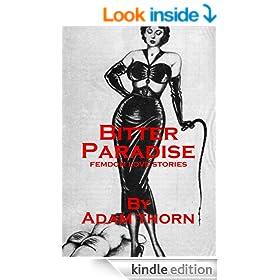 Bitter Paradise: Femdom Love Stories