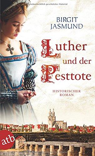 Jasmund, Birgit: Luther und der Pesttote