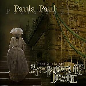 Symptoms of Death: Dr. Alexandra Gladstone, Book 1 | [Paula Paul]