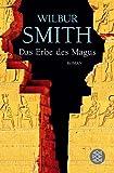 Das Erbe des Magus: Roman