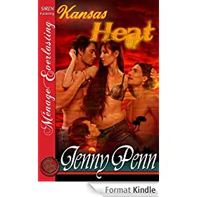 Kansas Heat [The Jenny Penn Collection] (Siren Publishing Menage Everlasting)