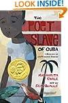 The Poet Slave of Cuba: A Biography o...