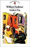 Soldier's Pay (Modern Classics) (0140001239) by Faulkner, William