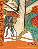 img - for Hina and the tree spirit (Imaginary Tales of Tahiti) (Volume 3) book / textbook / text book