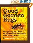 Good Garden Bugs: Everything You Need...