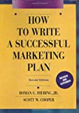 img - for How to Write a Successful Marketing Plan: A Disciplined and Comprehensive Approach book / textbook / text book