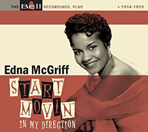 Start Movin' In My Direction: The Bell Recordings, Plus