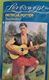 TROUBADOUR (Loveswept No. 602) (0553443690) by Potter, Patricia