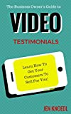 Video is it!  This is the stuff that is going to put you on the map, set you apart and get your cha-ching on!  With video testimonials, you don't need a big or high level of production- you just need a good product and authenticity.In this bo...