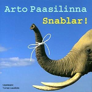 Snablar! [Trunks!] | [Arto Paasilinna, Camilla Frostell (translator)]