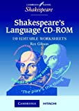Shakespeare's Language CD-ROM (Cambridge School Shakespeare)