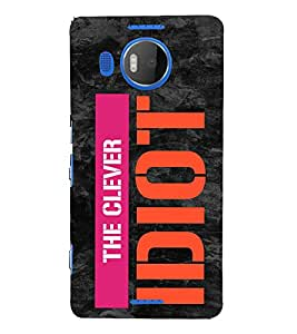 The Clever Idiot 3D Hard Polycarbonate Designer Back Case Cover for Nokia Lumia 950 XL :: Microsoft Lumia 950 XL
