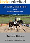 Fun with Ground Poles Starring Trista...