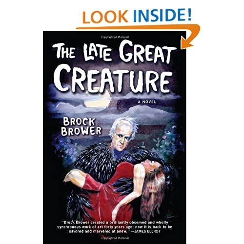 The Late Great Creature: A Novel