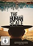 The Human Scale (OmU)