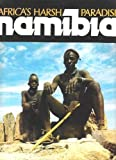 Namibia: Africa's Harsh Paradise