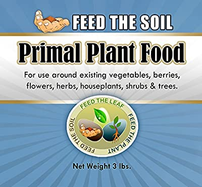 Primal Plant Food - Introducing the Newest Class of Organic Fertilizer... As Old As the Earth Itself! This Blend of Ancient Rock Powders Provide Modern-day Growers with Vital Trace Minerals - a Great Supplement for Indoor Gardens, Medical Cannabis, and To