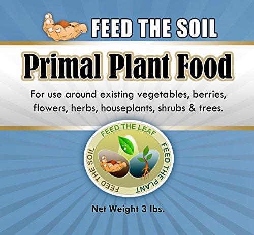 primal-plant-food-introducing-the-newest-class-of-organic-fertilizer-as-old-as-the-earth-itself-this