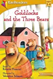 Goldilocks and the Three Bears (Classic Favorites)