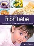 Recettes pour mon b�b� (La cuisine av...