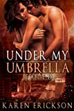 Under My Umbrella: Fated