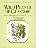 Wild Plants of Glasgow
