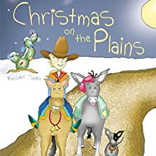 Christmas on the Plains (       UNABRIDGED) by Russell Isbell Narrated by Russell Isbell