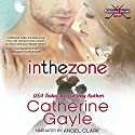 In the Zone: Portland Storm, Book 7 Audiobook by Catherine Gayle Narrated by Angel Clark