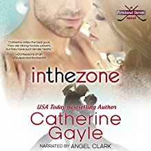 In the Zone: Portland Storm, Book 7 (       UNABRIDGED) by Catherine Gayle Narrated by Angel Clark