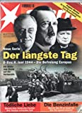 img - for Der L ngste Tag Die Befreiung Europas: Die Bilder Vom Sturm Auf Die Normandie [German Edition] book / textbook / text book