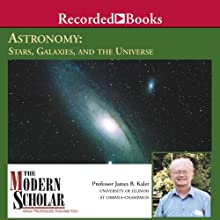 The Modern Scholar: Astronomy II: Stars, Galaxies, and the Universe Lecture Auteur(s) : James Kaler