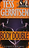 Body Double (034545894X) by Gerritsen, Tess