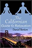 The Californian Guide to Relaxation