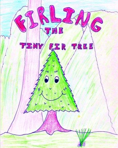 Firling the Tiny Fir Tree