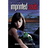 Imprinted Souls (Imprinted Soul Series Book 1) ~ Daniele Lanzarotta