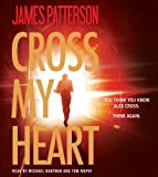 Cross My Heart (Alex Cross)