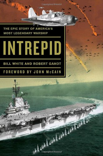 Intrepid: The Epic Story of America