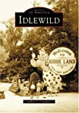 Idlewild (PA) (Images of America) (0738535648) by Croushore, Jeffrey S.