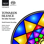 Tavener: Towards Silence [World Premi...