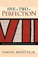 Five + Two = Perfection: Does Luck Hold The Key To Life Or Does Love Have It?